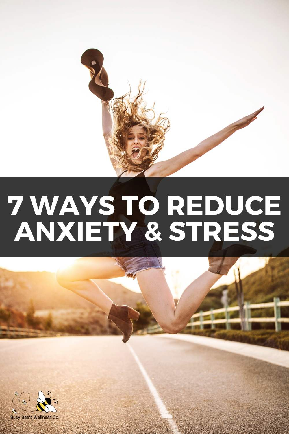 Here are 7 ways to reduce anxiety and stress naturally