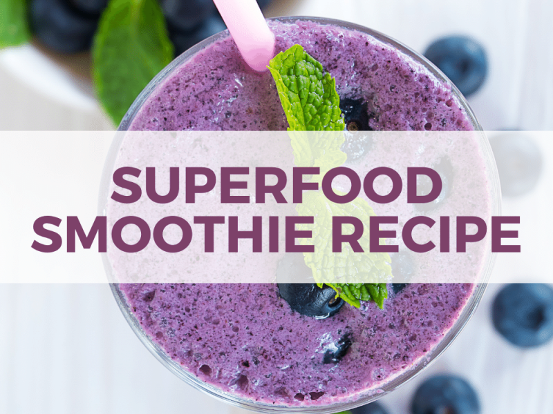 Busy Bee's Superfood Smoothie Recipe features amazing ingredients, immune boosters and CBD oil